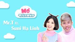 Mơ Trên Mây - Mr.T, Suni Hạ Linh