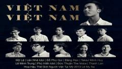 Việt Nam Việt Nam - Isaac Thái, Mỹ Lệ, Lân Nhã, Takej Minh Huy, Various Artists
