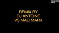 Welcome To St. Tropez (DJ Antoine vs Mad Mark Remix) - DJ Antoine