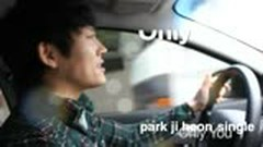Only You - Park Ji Heon
