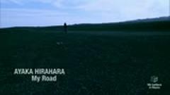 My Road - Ayaka Hirahara