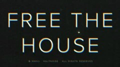 Free The House - HalfNoise