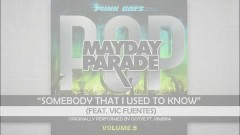 Somebody That I Used To Know (Lyric Video) - Mayday Parade