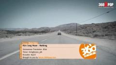 Nothing (Vietsub) - Kim Jang Hoon