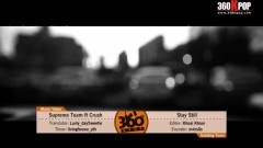 Stay Still (Vietsub) - Supreme Team