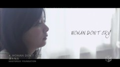WOMAN DONT CRY - Shimizu Shota