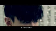 Broken Heart - Huỳnh Nghĩa Đạt