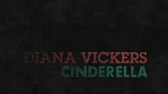Cinderella (Lyric Video) - Diana Vickers