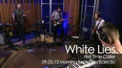 First Time Caller (Live On KCRW) - White Lies