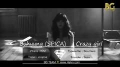 Crazy Girls (Vietsub) - Kim Bo Hyung (SPICA)