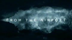 Black Skies - From The Airport
