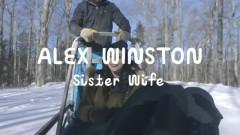 Sister Wife (On The Mountain) - Alex Winston