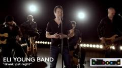 Drunk Last Night (Billboard Studio Session) - Eli Young Band