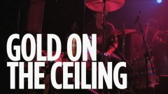 Gold On The Ceiling (Live At SiriusXM)