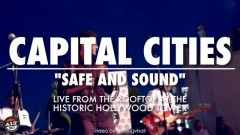 Safe And Sound (Live From The #ALT987Penthouse) - Capital Cities