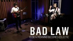 Bad Law (Live On KCRW)