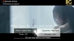 It's Cold (Viestub) - Shim Hyun Bo, Im Seul Ong