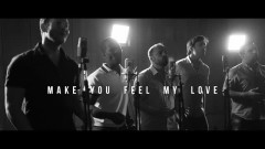 Make You Feel My Love - Straight No Chaser