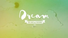 Dream - Eric Nam , Park Ji Min