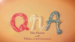 QnA - Han Hee Joon , Tiffany