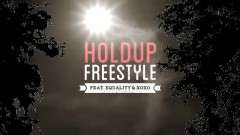 Hold Up - Freestyle