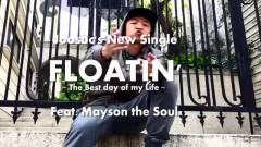 Floatin` - Joosuc, Mayson The Soul