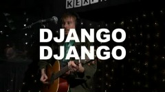 Love's Dart (Live On KEXP) - Django Django