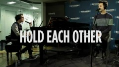 Hold Each Other (SiriusXM)