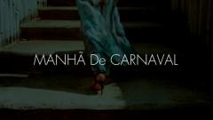 Manhã De Carnaval - Unknown Dress