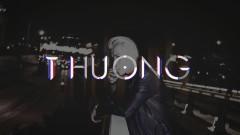 Thương (Lyric Video) - Dickson