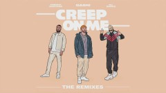 Creep On Me (MIME Remix (Audio)) - GASHI, French Montana, DJ Snake
