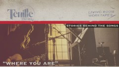 Where You Are (Story Behind the Song) - Tenille Townes
