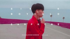 Earphone (Prod. BOYCOLD) - Sik-K