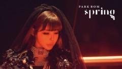 Bài hát Spring - Park Bom, Sandara Park