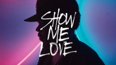 Show Me Love (Skrillex Remix) - Hundred Water , Chance The Rapper , Moses Sumney , Robin Hannibal