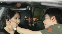 Only You - KCM