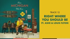 Right Where You Should Be (Official Audio) - Quinn XCII, Ashe, Louis Futon