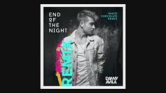 End Of The Night (White Chocolate Remix [Audio]) - Danny Avila