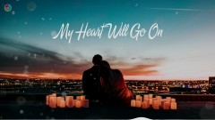My Heart Will Go On - Various Artists