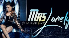 Mrs Lonely (MV Version)