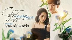 Có Một Ngày Mưa Như Thế (Duet Version) - Vân Shi, Otis