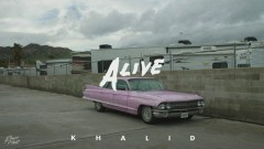 Alive (Audio) - Khalid
