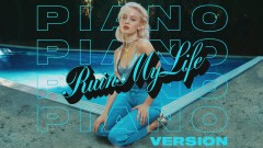 Ruin My Life (Piano Version - Audio) - Zara Larsson