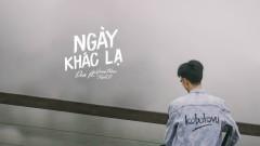 Ngày Khác Lạ - Đen, Giang Phạm, Triple D (3D)