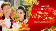 Mashup Nhạc Xuân Khai Pháo Đón Lộc 2018 - Đông Nhi, Ngô Kiến Huy
