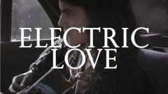 Electric Love (Acoustic) - BØRNS, Zella Day