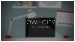 Verge (Lyric) - Owl City , Aloe Blacc