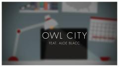 Verge (Lyric) - Owl City , Aloe Blacc