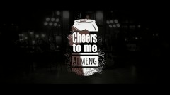 Cheers To Me - Almeng