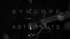 Syncope - Astronuts
